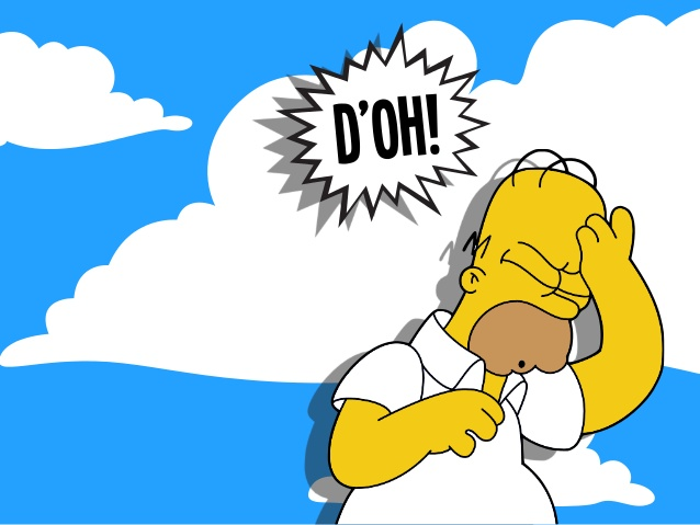 Homer Simpson saying D'Oh
